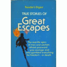 True stories of great escapes (Vol 1)